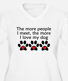 The More I Love My Dog Plus Size T-Shirt