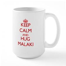 Keep Calm and HUG Malaki Mugs