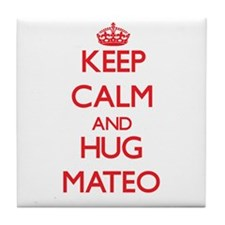 Keep Calm and HUG Mateo Tile Coaster