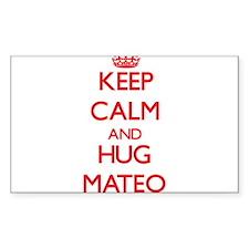 Keep Calm and HUG Mateo Decal