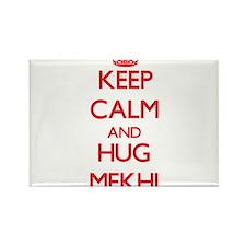Keep Calm and HUG Mekhi Magnets