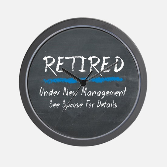 Chalkboard Retired Under New Management Wall Clock