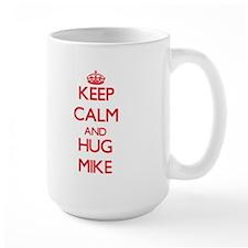 Keep Calm and HUG Mike Mugs