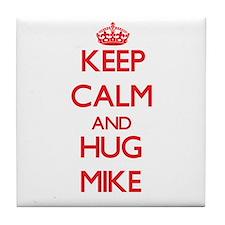 Keep Calm and HUG Mike Tile Coaster
