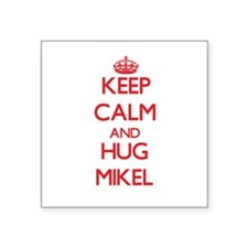 Keep Calm and HUG Mikel Sticker