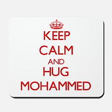 Keep Calm and HUG Mohammed Mousepad