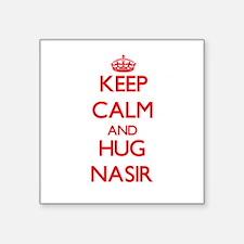 Keep Calm and HUG Nasir Sticker