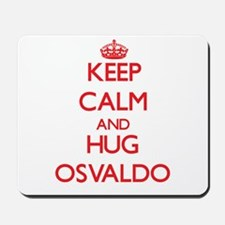 Keep Calm and HUG Osvaldo Mousepad