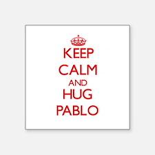 Keep Calm and HUG Pablo Sticker