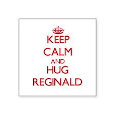 Keep Calm and HUG Reginald Sticker