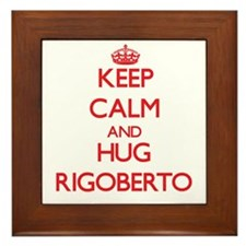 Keep Calm and HUG Rigoberto Framed Tile