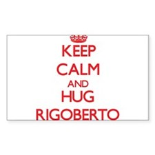 Keep Calm and HUG Rigoberto Decal
