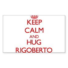 Keep Calm and HUG Rigoberto Decal