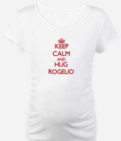 Keep Calm and HUG Rogelio Shirt