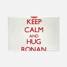 Keep Calm and HUG Ronan Magnets
