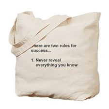 Two Rules For Success Revealed Tote Bag