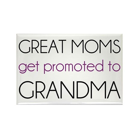 Great Moms Get Promoted To Grandma Magnets