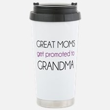 Great Moms Get Promoted To Grandma Travel Mug