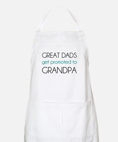 Great Dads Get Promoted To Grandpa Apron