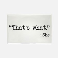Thats What She Said Quote Magnets