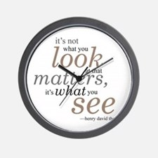 It's not what you look at... Wall Clock