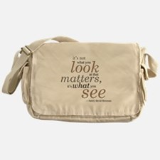 It's not what you look at... Messenger Bag