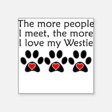 The More I Love My Westie Sticker