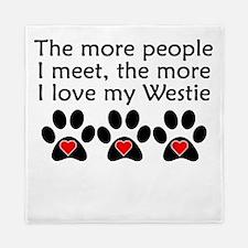 The More I Love My Westie Queen Duvet