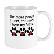 The More I Love My Vizsla Mugs
