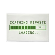 Sarcastic Comment Loading Scathing Riposte Magnets