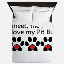 The More I Love My Pit Bull Queen Duvet
