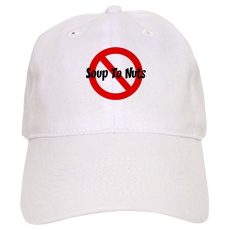 Anti Soup To Nuts Cap
