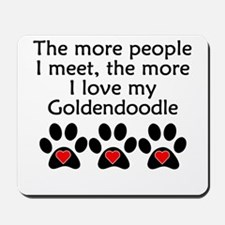 The More I Love My Goldendoodle Mousepad
