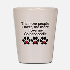 The More I Love My Goldendoodle Shot Glass