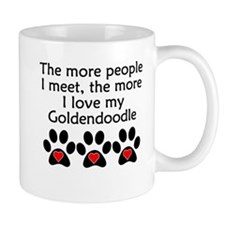 The More I Love My Goldendoodle Mugs