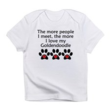 The More I Love My Goldendoodle Infant T-Shirt