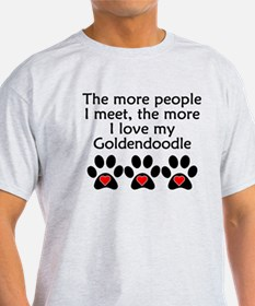 The More I Love My Goldendoodle T-Shirt