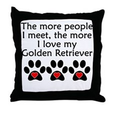 The More I Love My Golden Retriever Throw Pillow