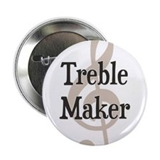 "Treble Maker Clef Musical Trouble Maker 2.25"" Butt"
