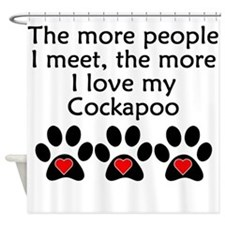 The More I Love My Cockapoo Shower Curtain