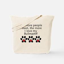 The More I Love My Bullmastiff Tote Bag
