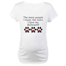 The More I Love My Bullmastiff Shirt