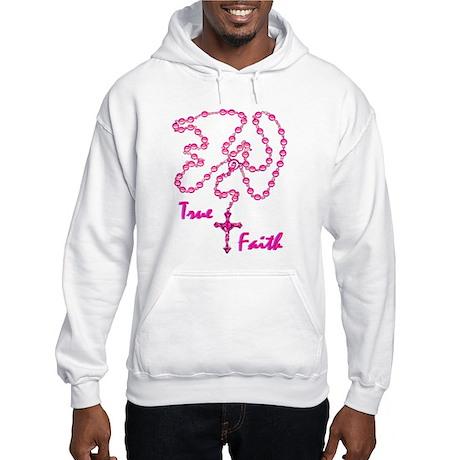True Faith Hooded Sweatshirt