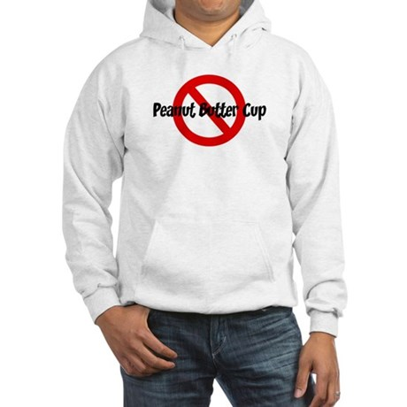 Anti Peanut Butter Cup Hooded Sweatshirt