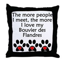 The More I Love My Bouvier des Flandres Throw Pill