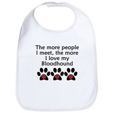 The More I Love My Bloodhound Bib