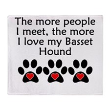 The More I Love My Basset Hound Throw Blanket