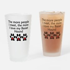 The More I Love My Basset Hound Drinking Glass