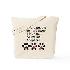 The More I Love My Australian Shepherd Tote Bag