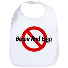 Anti Bacon And Eggs Bib